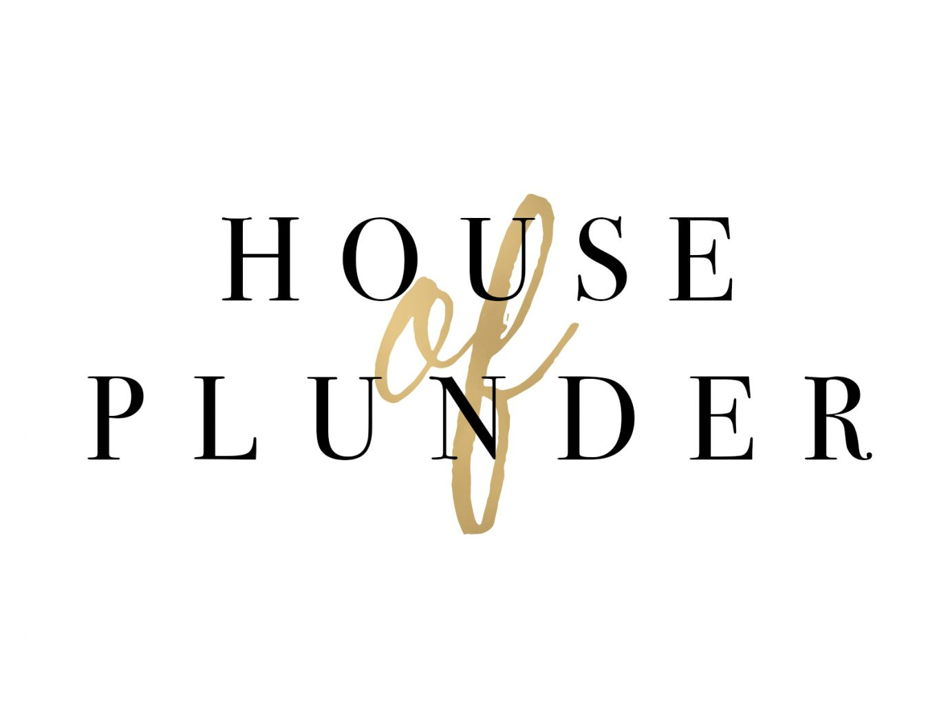 House of Plunder